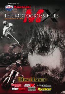 The Motocross Files: Season One: Brad Lackey
