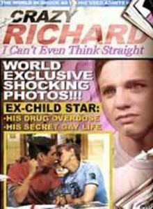 I Can't Even Think Straight: Crazy Richard