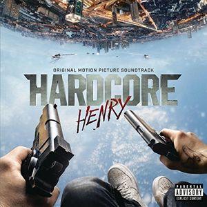 Hardcore Henry (Original Soundtrack) [Import]