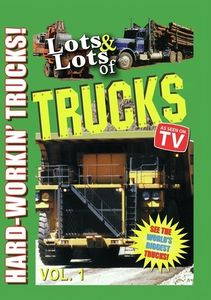 Lots and Lots of Trucks Vol. 1