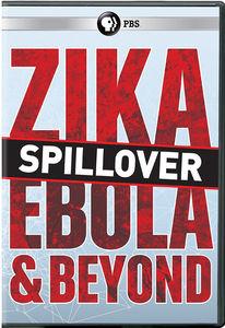 Spillover - Zika, Ebola and Beyond