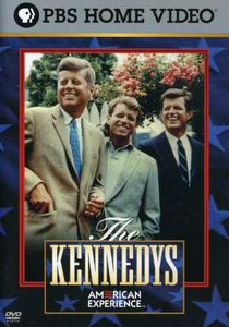 The Kennedys (American Experience)