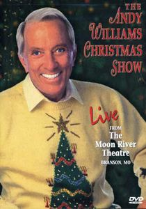 The Andy Williams Christmas Show: Live From the Moon River Theatre, Branson, MO , Andy Williams