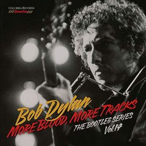 More Blood More Tracks: The Bootleg Series, Vol. 14 , Bob Dylan