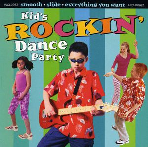 Kid's Dance Express: Kid's Rockin' Dance Party