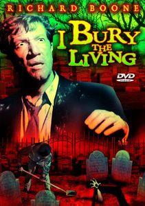 I Bury the Living