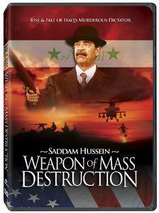 Weapon of Mass Destruction-Murderous Reign of Sadd