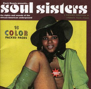 Soul Sisters: The Sights and Sounds of the African-American Underground (Original Soundtrack)