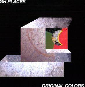 Original Colors , High Places