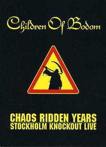 Chaos Ridden Years: Stockholm Knockout Live [Import]