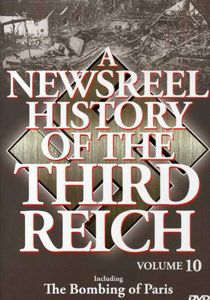 A Newsreel History of the Third Reich: Volume 10