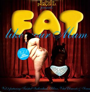 Vol. 2-Fat Like Your Mum [Import] , Fat Like Your Mum