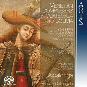Venetian Composers in Guatemala & Bolivia