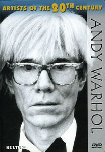 Artists of the 20th Century: Andy Warhol