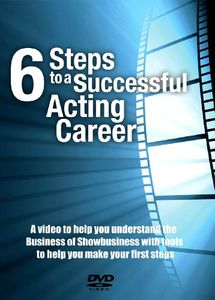 6 Steps to a Succesful Acting Career