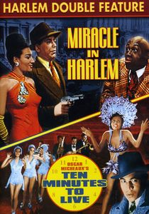 Miracle in Harlem & Ten Minutes to Live