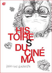 Jean-Luc Godard's Histoire(S) Du Cinema