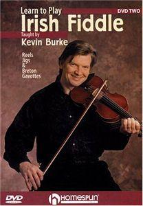 Learn to Play Irish Fiddle 2: Reels Jigs & Gavotte