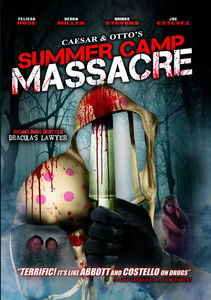 Caesar & Otto's Summer Camp Massacre