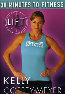 30 Minutes to Fitness: Lift With Kelly Coffey-Meyer Workout