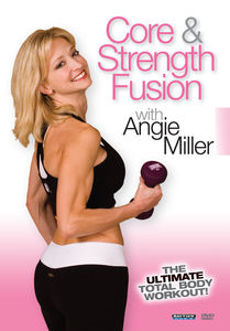 Angie Miller: Core & Strength Fusion
