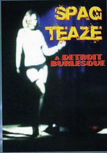 Spag Teaze: Detroit Burlesque