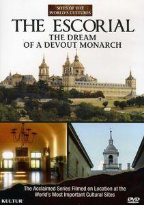 The Escorial: The Dream of a Devout Monarch