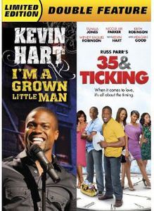 Kevin Hart: I'm a Grown Little Man /  35 & Ticking