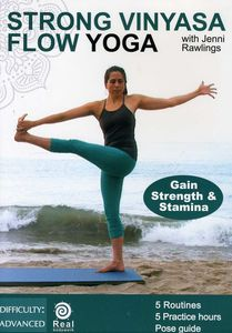 Strong Vinyasa Flow Yoga for Strength and Stamina With Jenni Rawlings