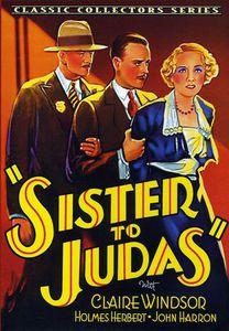 Sister to Judas
