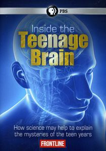Frontline: Inside the Teenage Brain
