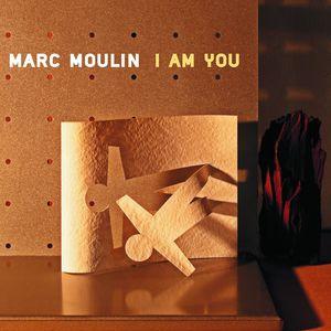 I Am You [Import] , Marc Moulin