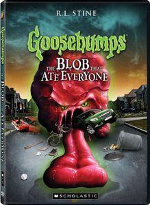Goosebumps: The Blob That Ate Everyone [Full Frame]