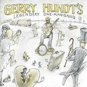 Gerry Hundt's Legendary One-Man-Band