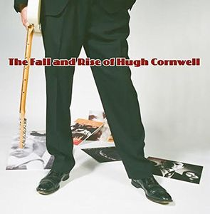 Fall & Rise of Hugh Cornwell