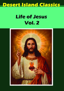 The Life of Jesus: Volume 2