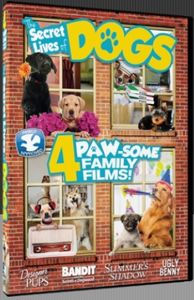 The Secret Lives of Dogs /  4 Barking Good Movies /  Summer's Shadow