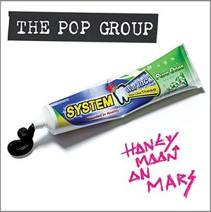Honeymoon On Mars , The Pop Group