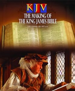 KJV: The Making of the King James Bible