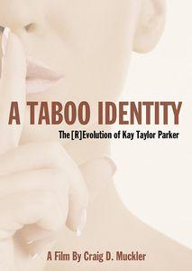 Taboo Identity: Revolution Of Kay Taylor Parker