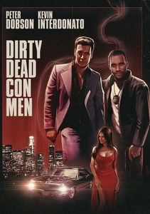 Dirty Dead Conmen