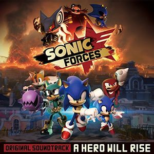 Sonic Forces: A Hero Will Rise (Original Soundtrack) [Import]
