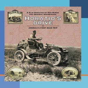 Horatio's Drive: America's First Road Trip (Original Soundtrack)