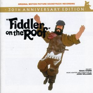 Fiddler on the Roof (30th Anniversary Edition) (Original Soundtrack) , Various Artists