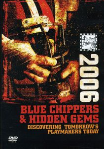 2006 Blue Chippers and Hidden Gems