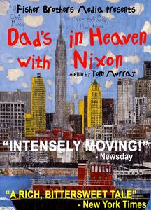 Dad's in Heaven With Nixon