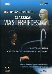Symphony 3: Rhenish - Nagano Conducts Masterpiece