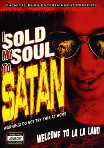 I Sold My Soul to Satan
