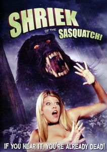 Shriek of the Sasquatch