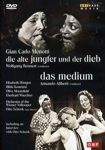 Old Maid & the Thief /  The Medium